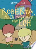 Roberta  mein Tagebuch und ich