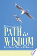 Path To Wisdom : it is obvious that they...