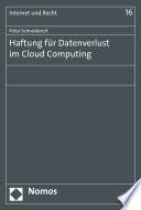 Haftung für Datenverlust im Cloud Computing