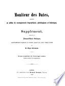 Moniteur des dates, contenant un million de renseignements biographiques, généalogiques et historiques