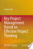Key Project Management Based On Effective Project Thinking : strategies to help readers quickly grasp key...
