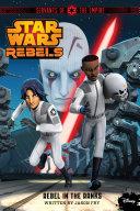 Star Wars Rebels: Servants of the Empire: Rebel in the Ranks Book