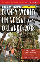 Frommer s Easyguide to Disney World  Universal and Orlando 2018