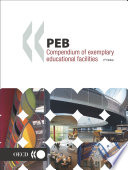 Programme on Educational Building   PEB Papers PEB Compendium of Exemplary Educational Facilities 3rd Edition