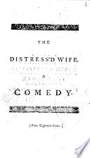 The Distress'd Wife
