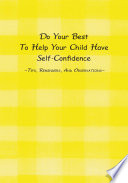 Do Your Best to Help Your Child Have Self confidence