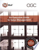 An Executive Guide To Value Management : wider programmes, delivers innovative step changes within...