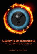 Im Schatten der Prophezeiung