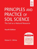 PRINCIPLES AND PRACTICE OF SOIL SCIENCE  THE SOIL AS A NATURAL RESOURCE  4TH ED