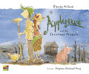 Applesauce And The Christmas Miracle : little pig called applesauce learns...