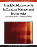 Principle Advancements in Database Management Technologies: New Applications and Frameworks