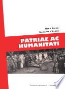 »Patriae ac humanitati!«