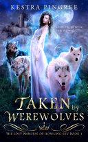 Taken by Werewolves Book