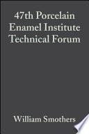 47th Porcelain Enamel Institute Technical Forum