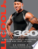 LL Cool J s Platinum 360 Diet and Lifestyle