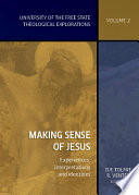 Making sense of Jesus