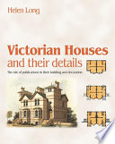 Victorian Houses and their Details
