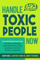 Handle Toxic People Now