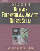 Delmar S Fundamental And Advanced Nursing Skills