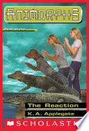 The Reaction  Animorphs  12