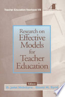 Research on Effective Models for Teacher Education