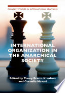 International Organization in the Anarchical Society