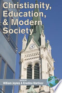 Christianity  Education and Modern Society