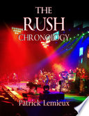 The Rush Chronology