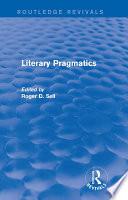 Literary Pragmatics  Routledge Revivals