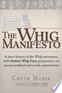 A Whig Manifesto