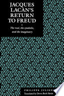 Jacques Lacan s Return to Freud