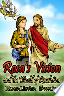 Rosa S Vision And The World Of Revelation
