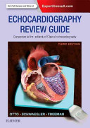 Echocardiography Review Guide  Companion to the Textbook of Clinical Echocardiography