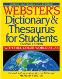 Webster s Dictionary and Thesaurus for Students  Second Edition with Full Color World Atlas
