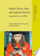 Popular Culture, Voice and Linguistic Diversity
