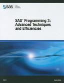 SAS Programming 3  Advanced Techniques and Efficiencies