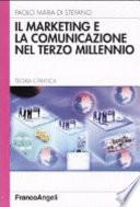 Il marketing e la comunicazione nel terzo millennio