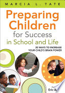 Preparing Children for Success in School and Life