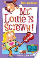 My Weird School  20  Mr  Louie Is Screwy