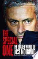 The Special One  The Dark Side of Jose Mourinho