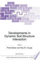 Developments in Dynamic Soil Structure Interaction