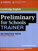 Cambridge Preliminary English Test for Schools Trainer  Practice Tests Without Answers