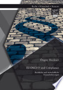 EU-DSGVO und Compliance. Rechtliche und wirtschaftliche Herausforderungen