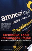 Membuka Tabir Penunggak Pajak Selama Periode Pertama Presiden Joko Widodo