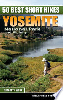 50 Best Short Hikes  Yosemite National Park and Vicinity