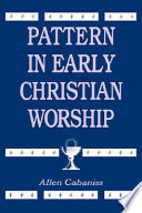 Ebook Pattern in Early Christian Worship Epub Allen Cabaniss Apps Read Mobile