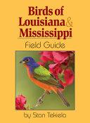 Birds of Louisiana   Mississippi Field Guide