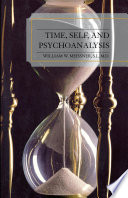 Time  Self  and Psychoanalysis