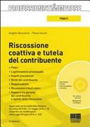 Riscossione coattiva e tutela del contribuente  Con CD ROM