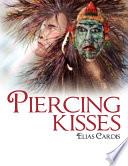 Piercing Kisses